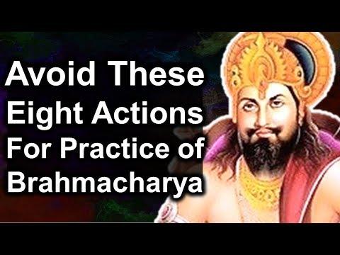 Men Should Avoid These Eight Actions for Practice of Brahmacharya - Daksha Smriti || Brahmacharya ||