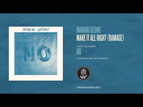 Nanami Ozone - Make It All Right (Damage)