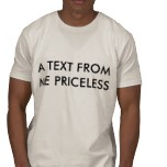 a_text_from_me_priceless_tshirt-p235729764229951000fi8lj_152