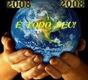 2008 É TODO SEU