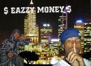 $ EAZZY MONEY $ A.K.A. FOCADAHIR!