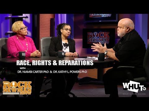 Race, Rights & Reparations on The Rock Newman Show