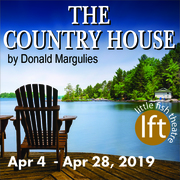 THE COUNTRY HOUSE by Donald Margulies at Little Fish Theatre, runs April 4-28