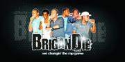 BriganDie