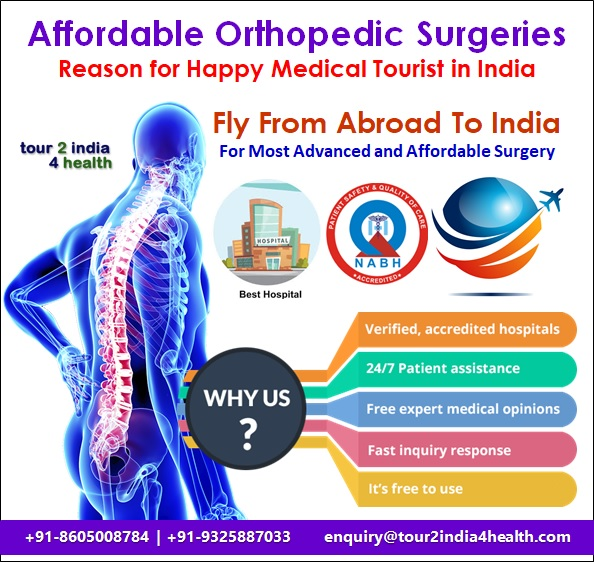 Affordable Orthopedic Surgeries Reason for Happy Medical Tourist in India