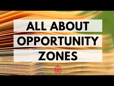How to Invest in Opportunity Zones
