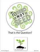 To Seed or NOT to Seed - That's the Question (pg1)