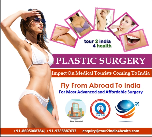 Plastic Surgery Impact on Medical Tourists Coming to India