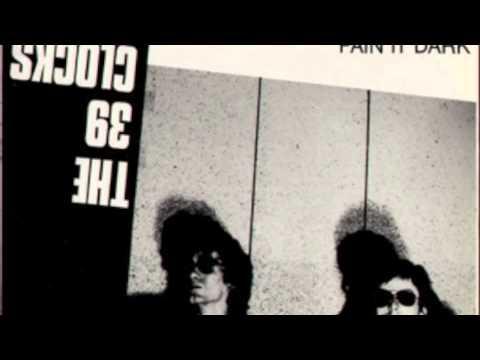 39 Clocks - Pain it Dark (Full Album 1981)