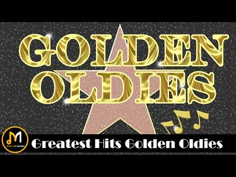 Greatest Hits Golden Oldies - 50's ,60's & 70's Best Songs ( Oldies But Goodies )