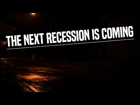 The Next Recession Is Coming: Here's How To Protect YourSelf