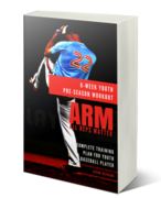 ARM-6 Week Youth Pre-Season Workout