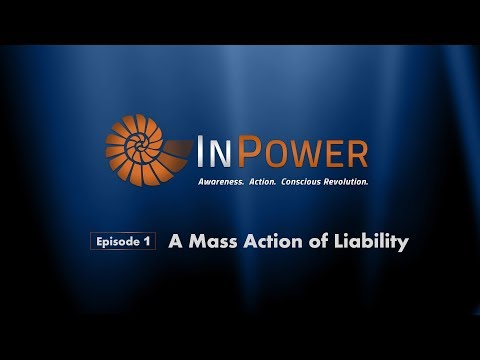 InPower Episode #1: A Mass Action of Liability (2017)