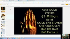 GOLD and SILVER for Ordinary People Plus Mega Giveaway Auto GOLD System Webinar Replay 21st March 2019