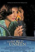 The World Unseen (2007)