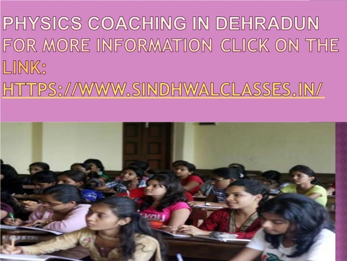 physics coaching classes in dehradun