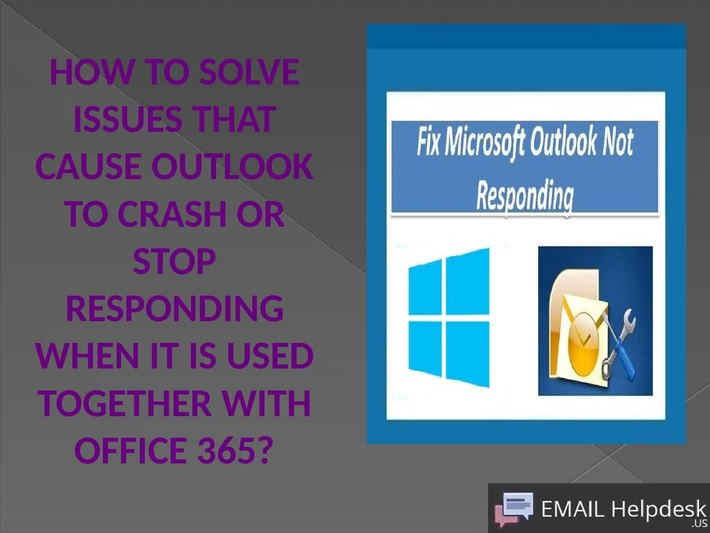 To Solve Issues Microsoft Outlook In An Office 365.