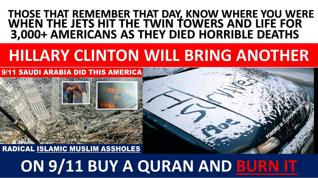 9_11 WILL HAPPEN AGAIN UNDER HILLARY CLINTON SO REJECT HER