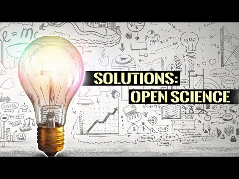 Solutions: Open Science