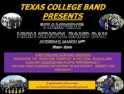 """Texas College """"Marching Stampede"""" High School Band Day"""