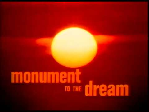 Monument to the Dream - strange documentary on a landmark