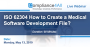 How to Create a Medical Software Development File - ISO 62304