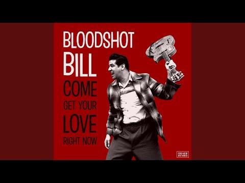 Bloodshot Bill - Take Me For A Ride