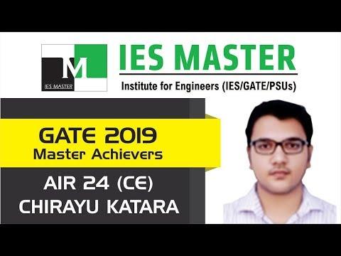 GATE 2019 Topper | Chirayu Katara AIR 24 (CE) | IES Master Student