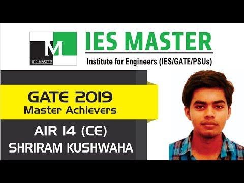 GATE 2019 Topper | Shriram Kushwaha AIR 14 (CE) | IES Master Student