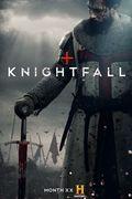Knightfall (2017-)