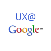 Behind the Design: A Peek into UX at Google
