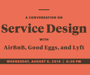 Service Design with AirBnB, Good Eggs and Lyft