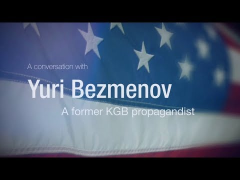 US Trojan Horses Full Insight: Yuri Bezmenov [REMASTERED]