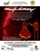 HOME FOR THE HOLIDAYS .... FUNDRAISER FOR HOPE HOUSE