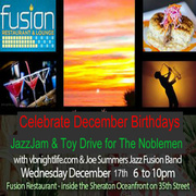 CELEBRATE Nicole's Birthday and ALL DECEMBER BIRTHDAYS WITH A FABULOUS LIVE JAZZ BAND ALSO - THIS IS A BENEFIT FOR VICTORIA RAINE WHOSE HOUSE WAS BURNT DOWN LAST WEEK