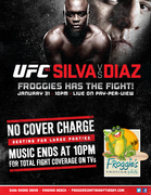 UFC • SILVA vs DIAZ at FROGGIE'S CANTINA BY THE BAY • NO COVER