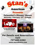 VALENTINE'S DINNER/ DANCE PACKAGE AT STAN'S AMERICAN BISTRO