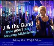 J and the Band at The Pearl Club