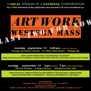 How do we as creative people and artists collectively strengthen our hilltown arts community?