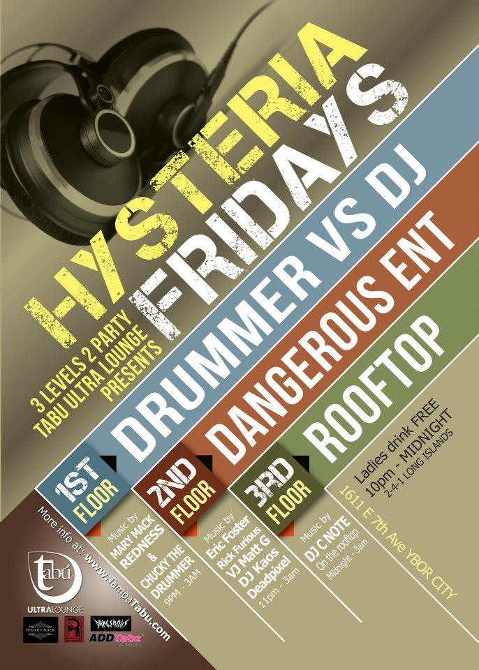 Hysteria Fridays