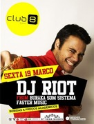DJ Riot in the mix