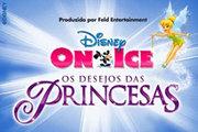 DISNEY ON ICE - Os Desejos das Princesas