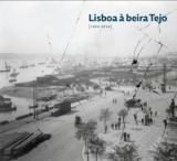"""EXPOSIÇÕES: """"Lisboa à beira Tejo"""""""