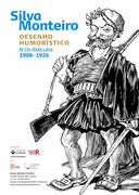 EXPOSIÇÕES: Silva Monteiro, Desenho Humorístico n' Os Ridículos, 1908-1926