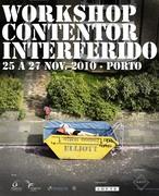 "OUTROS: Workshop ""Contentor Interferido"""