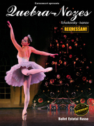 TEATRO E DANÇA: QUEBRA NOZES - Ballet Estatal Russo