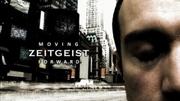 CINEMA: Zeitgeist: Moving Forward