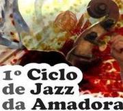 MÚSICA: 1º Ciclo de Jazz da Amadora