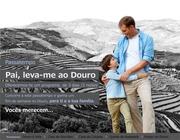 Passatempo | Pai, leva-me ao Douro !