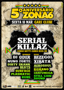 5º ANIVERSÁRIO ZONA 6 | SERIAL KILLAZ (UK) @ GARE CLUBE